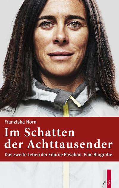 Franziska Horn & Edurne Pasaban | Buchvernissage: Im Schatten der Achttausender