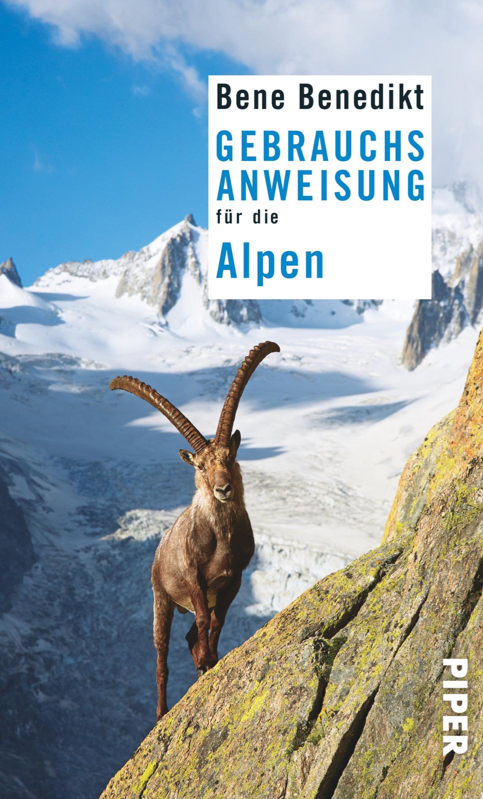 Bene Benedikt | Lesung: Gebrauchsanweisung für die Alpen