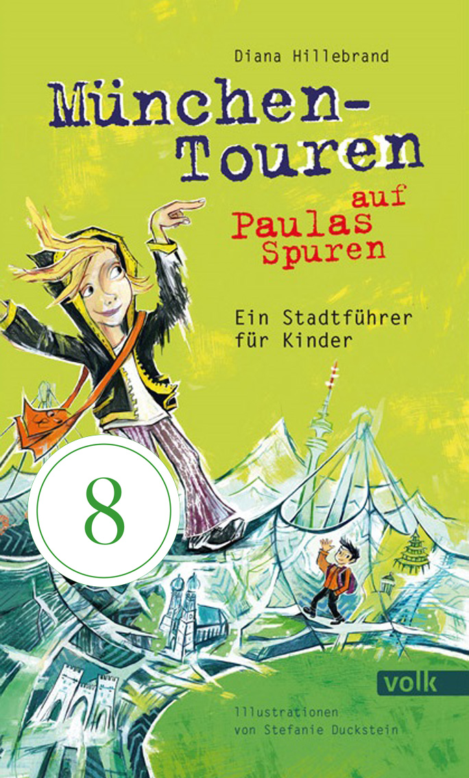 Geheimtipp – München-Touren auf Paulas Spuren