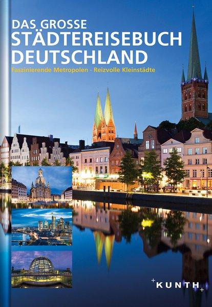 12_Kunth_DasGroßeStädtereisebuchDeutschland.jpg