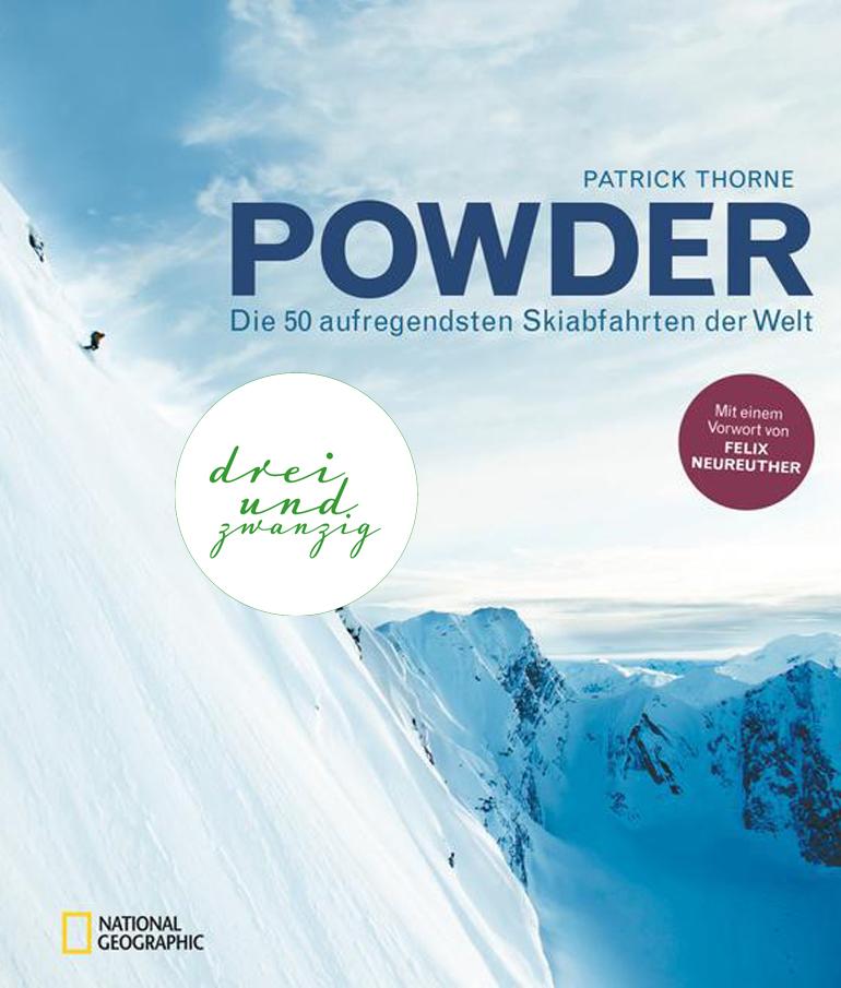 Geheimtipp – Powder: Die 50 aufregendsten Skiabfahrten der Welt