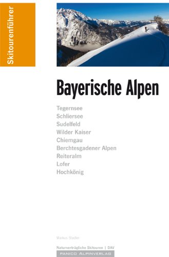 Klassiker – Skitourenführer Bayerische Alpen