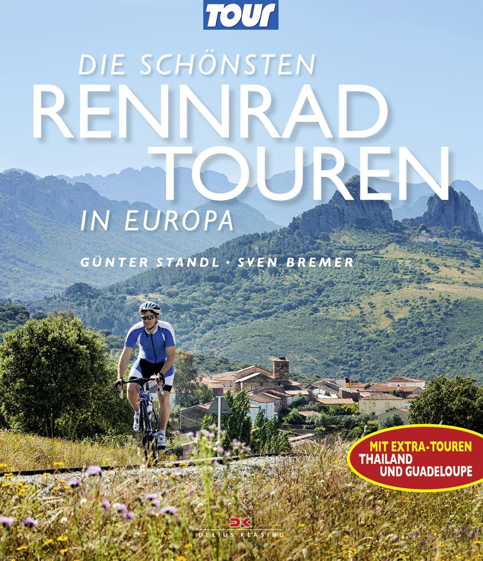 Neuheit 03|2015 – Die schönsten Rennradtouren in Europa