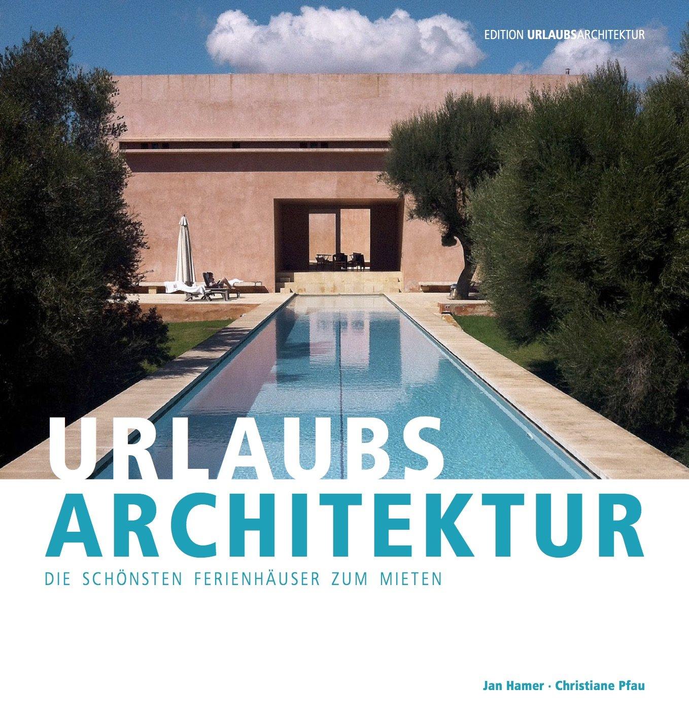 Geheimtipp – Urlaubsarchitektur Selection 2015