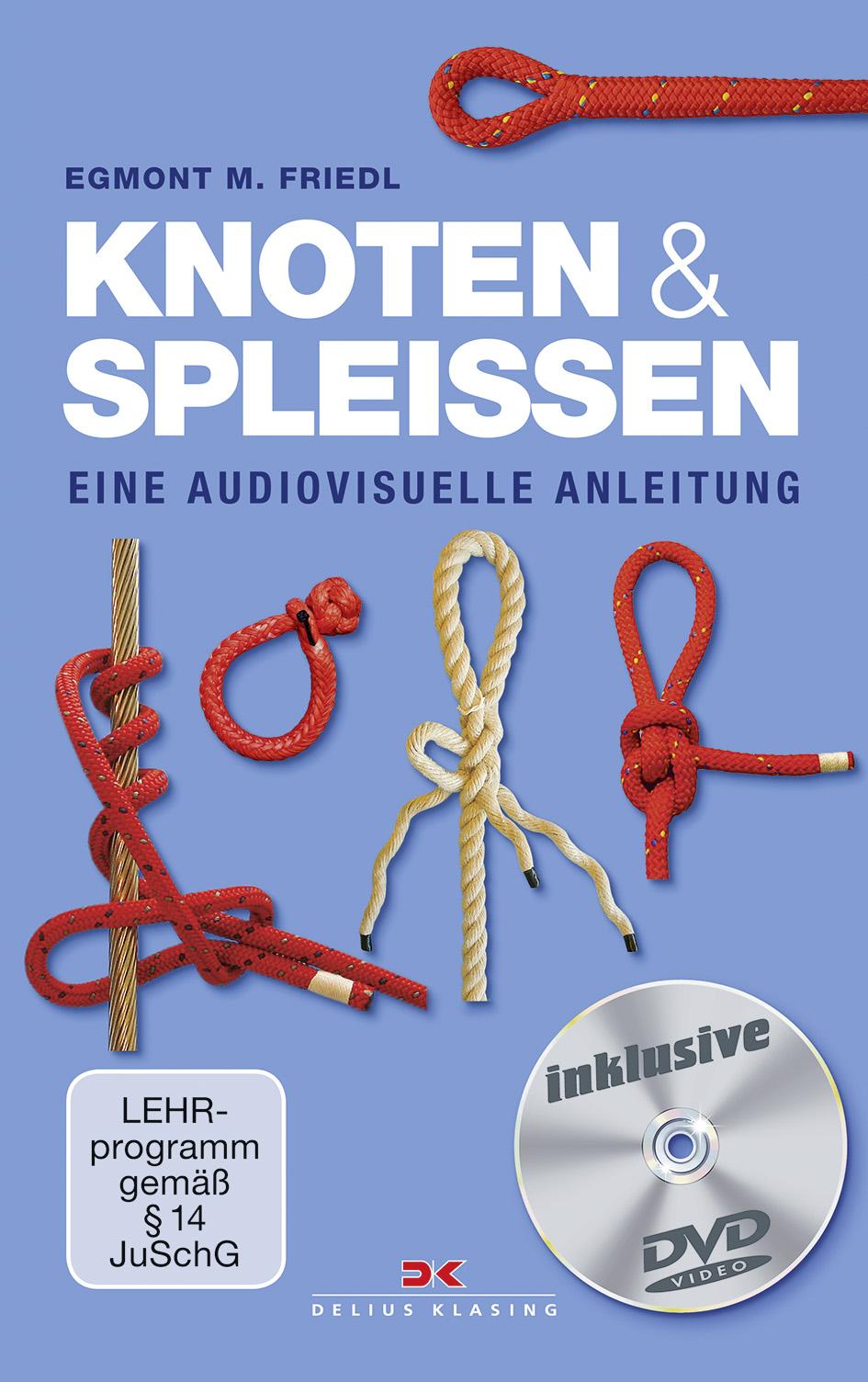 Egmont M. Friedl   Mitmach-Workshop für Segler: Knoten und Spleißen