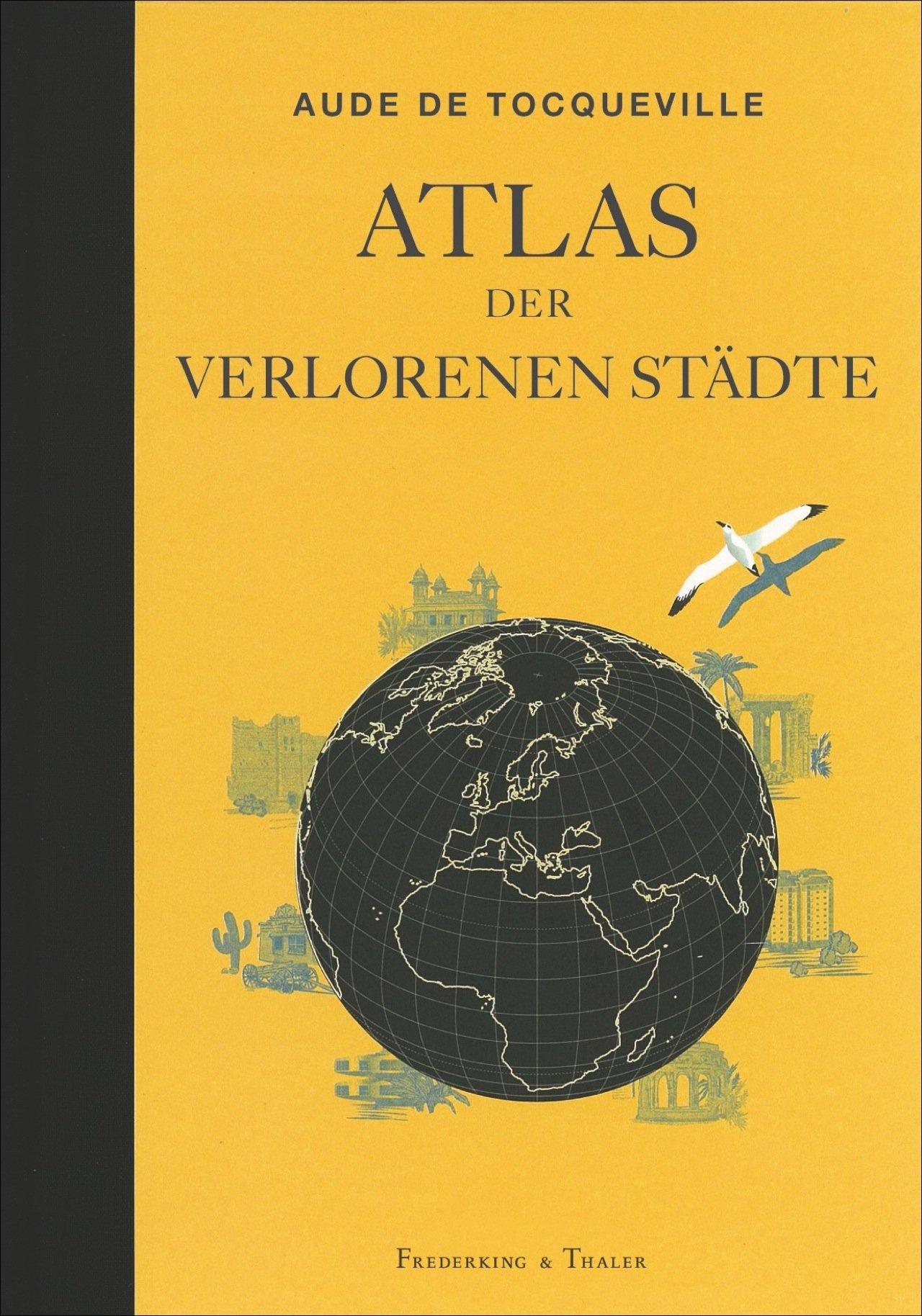 Geheimtipp – Atlas der verlorenen Städte