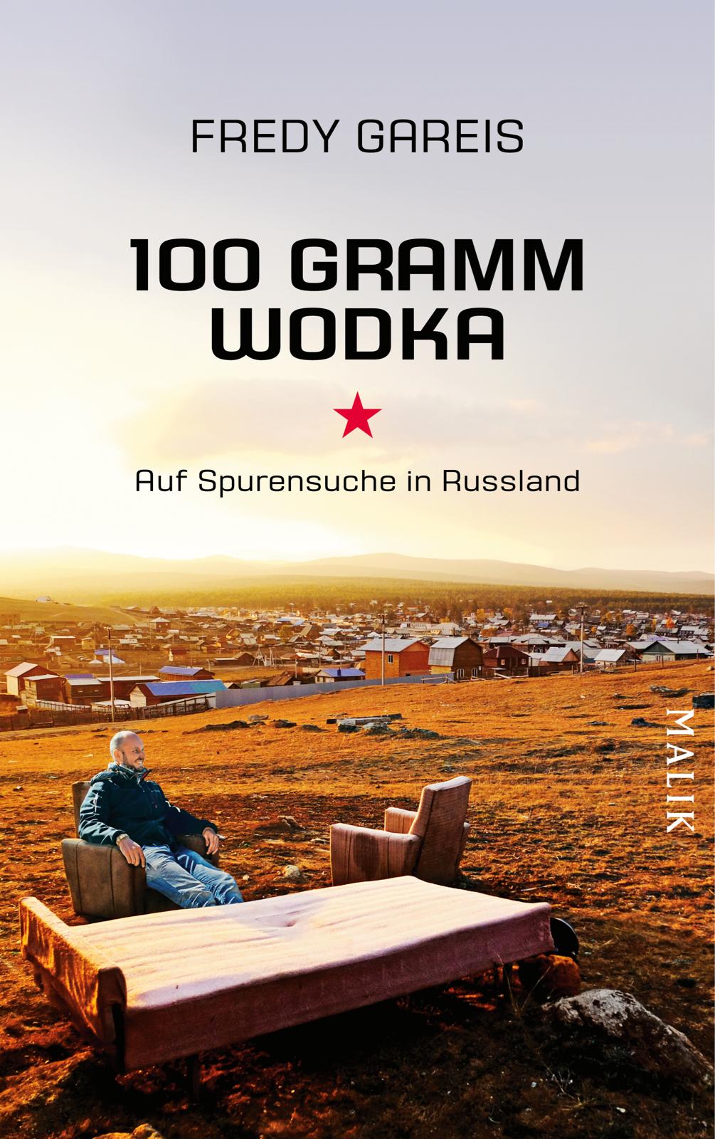 Fredy Gareis | Bilder-Vortrag: 100 Gramm Wodka, auf Spurensuche in Russland