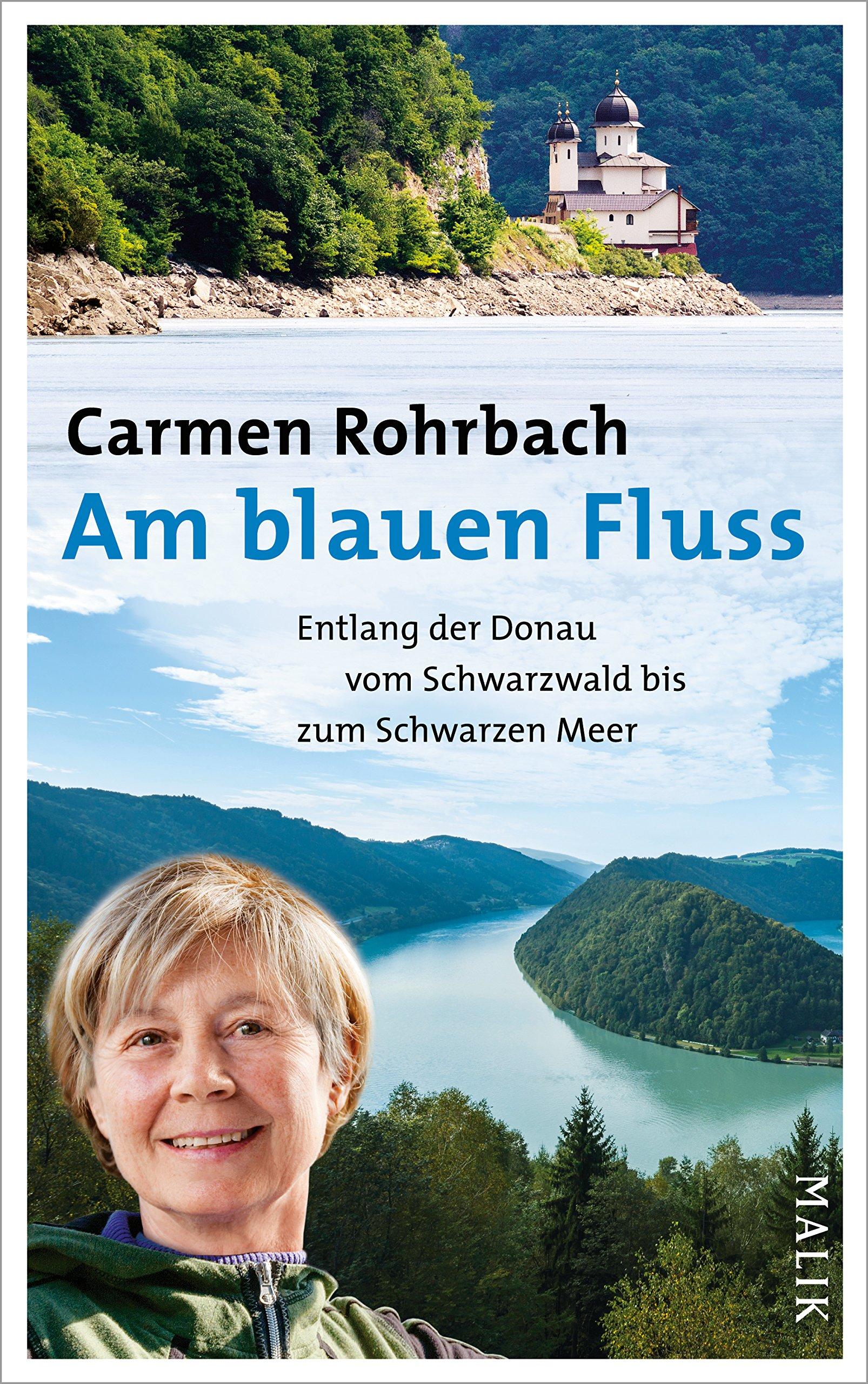 Carmen Rohrbach | Bilder-Vortrag: Am blauen Fluss, entlang der Donau vom Schwarzwald bis zum Schwarzen Meer
