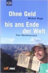 Michael Wigge | Bilder-Vortrag: Ohne Geld bis ans Ende der Welt