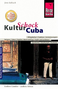 Reise Know-How Kulturschock Kuba