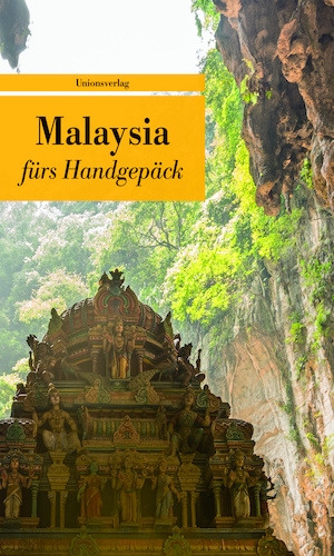 Reisetipp11_Malaysia-fürs-Handgepäck