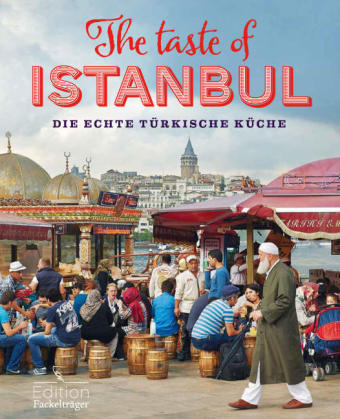 Reisetipp7_The Taste of Istanbul