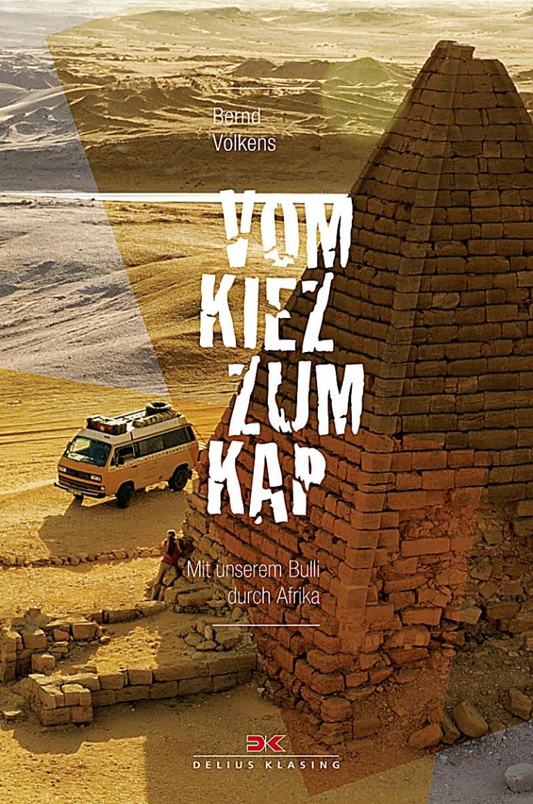 GEHEIMTIPP – Vom Kiez zum Kap, mit unserem Bulli durch Afrika