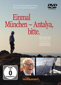 Einmal München - Antalya, bitte. Der Film
