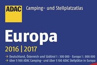 Neuheit – ADAC Camping- und Stellplatzatlas Europa 2016 / 2017
