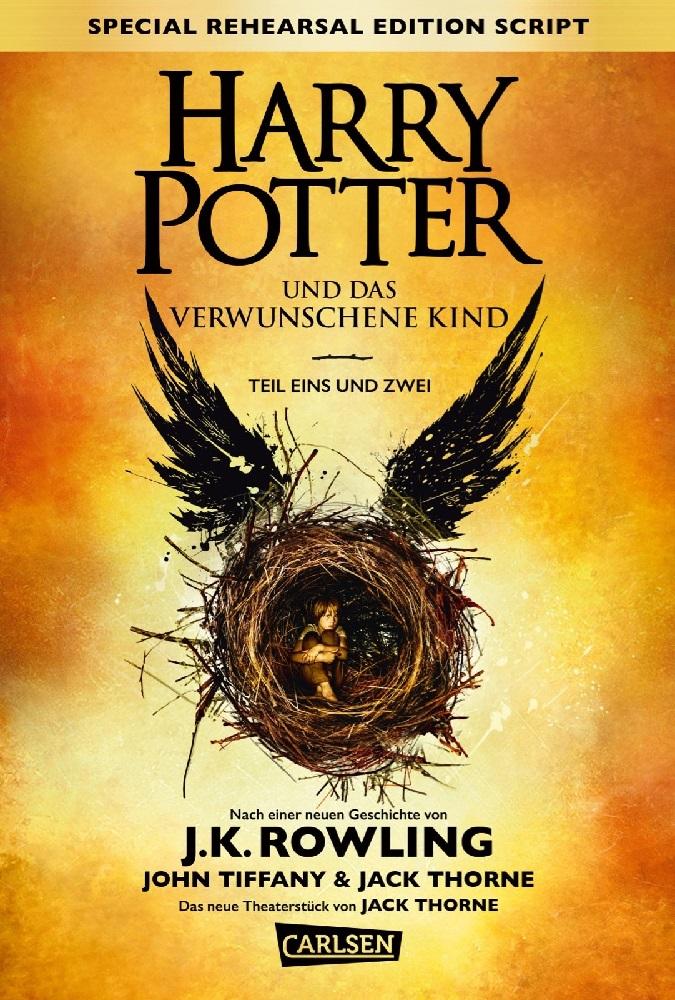 Neuheit – Harry Potter und das verwunschene Kind. Teil I und II (Special Rehearsal Edition Script)