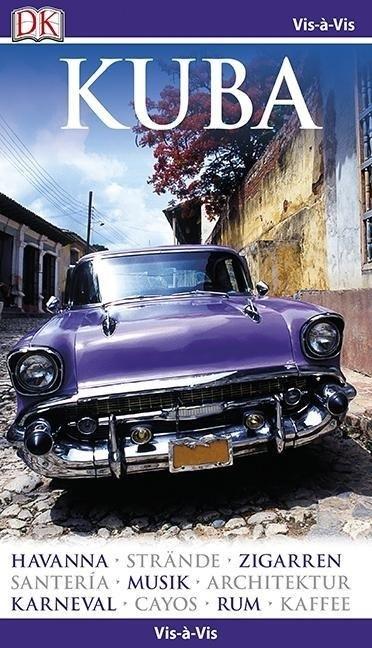 Neuheit: Vis-à-Vis Kuba